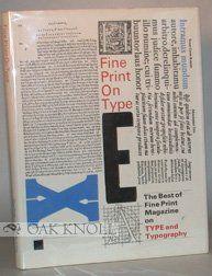 """Fine Print"" on Type: Best of ""Fine Print"" Magazine on Type and Typography by Charles Bigelow http://www.amazon.com/dp/0853315426/ref=cm_sw_r_pi_dp_CgFkub1VVZ28F"