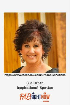 Motivational Speaker Sue Urban  (1) Urban Distinctions, Learning Life One Day At A Time