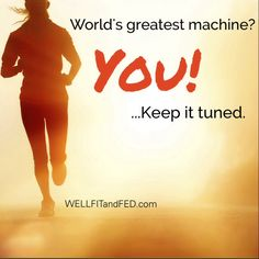 YOU are the greatest machine in the world. Stay strong, flexible and stable. You are built to last. #fitness #meme #health WELLFITandFED.com