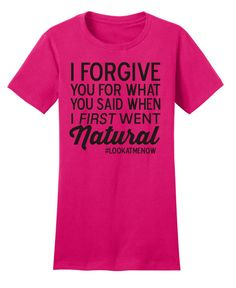 I forgive you Natural Hair TShirt Shirt Tee Size S by CurlyChicks