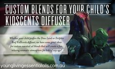 Custom Blends for Your Child's KidScents Diffuser  Offered exclusively by Young Living to combine fun and essential oils for kids of any age, these diffusers do triple duty as atomizers, aroma diffusers, and night-lights all in one fun, simple-to-use product. You will love the themed designs, continuous and intermittent diffuser options, and the different light settings—especially the night-light features.