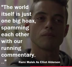 FUCK SOCIETY! The world itself is just one big hoax... http://lybio.net/mr-robot-elliots-take-on-society/television/