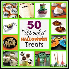 "50 ""Spooky"" Halloween Treats! Perfect for any Halloween Party. Sixsistersstuff.com #halloween #party #treats"
