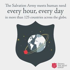 Salvation Army serves people in over 125 countries across the world.