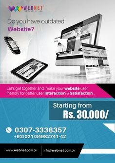 Don't have the time, Resources or Skills to Create a Stunning Website in House? Let Webnet be your Reputable Design Partner! We Deliver Functional, Appealing, Affordable Websites to Companies worldwide and have a Reputation for Creating Quality..!!www.webnet.com.pk