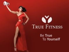 True Fitness Campaign 2010