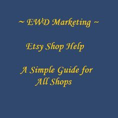 Etsy Help Guide Etsy how to Etsy Seller Guide Etsy by EWDMarketing
