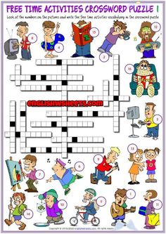 Free Time Activities ESL Crossword Puzzle Worksheets Free Time Activities ESL Crossword Puzzle Worksheets<br> Enjoyable ESL printable crossword puzzle worksheets with pictures for kids to study and practise free time activities vocabulary. Look at the pictures and the letters on them and write the words in the crossword puzzle. Teach, learn and review free time activities vocabulary. (2 sets of crossword puzzle worksheets) Printable Crossword Puzzles, Free Time, Esl, Vocabulary, Activities