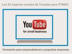 Empresa: Los mejores canales de Youtube para emprendedores (en los Estados Unidos)