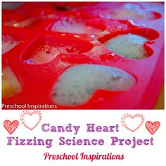 Combine science and Valentine's Day for this bubbling and fizzing activity. Candy Heart Fizzing Science Project by Preschool Inspirations