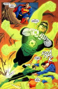 Green Lantern (Hal Jordan) and Superman.