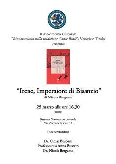 """Italia Medievale: """"Irene, Imperatore di Bisanzio"""" presentazione a Bassano (VI)"""