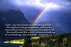 Psalm 90:1,2. III