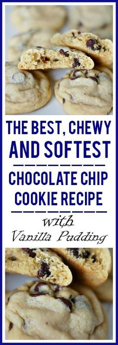 The Best, chewy and softest chocolate chip cookie recipe with vanilla pudding. #softchocolatechipcookies #chewychocolatechipcookie #chocolatechipcookierecipe #chocolatechipcookierecipewithvanillapudding