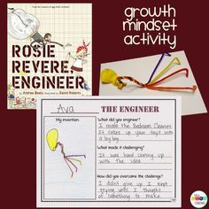 Rosie Revere Engineer is a great book for teaching growth mindset.