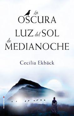 Pero Qué Locura de Libros.: NOVEDAD EDITORIAL /LA OSCURA LUZ DEL SOL DE MEDIAN...