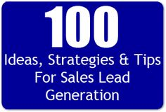 100 Insurance Sales Lead Generation Ideas, Strategies & Tips For Agents