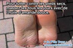 astuce pour lutter contre les pieds secs
