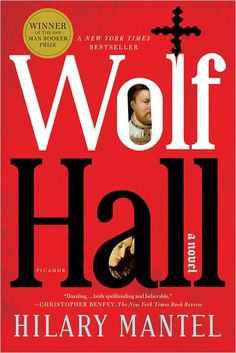 Sure, this may not be the easiest read but it is totally worth it.  Excited to start the sequel! Wolf Hall by Hilary Mantel