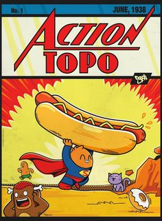 Super Topo Action Comics.  First appereance of a giant hot dog, june 1938.