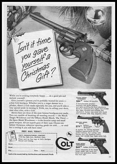 Retro and vintage Christmas Ads of Yesteryears (1940s – 1980s) by Hongkiat.com : Colt's Guns (Image Source: ericritter)