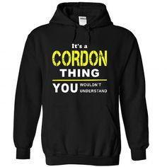 awesome It is a CORDON t-shirts Thing. CORDON Last Name hoodie