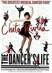Chita Rivera: The Dancer's Life - Wikipedia, the free encyclopedia  2005 based on Chita Rivera's life