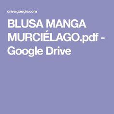 BLUSA MANGA MURCIÉLAGO.pdf - Google Drive