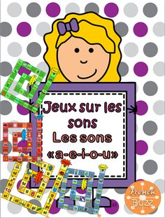 Les sons a-e-i-o-u - jeux sur les sons (board game on sounds) French Teacher, Teaching French, Alphabet Sounds, Core French, Free In French, French Classroom, French Resources, Kindergarten Centers, French Immersion