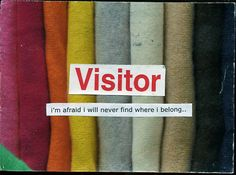 Post secret Im afraid I will never find where I belong Post Secret, The Secret, Meaningful Quotes, Inspirational Quotes, Space Group, Third Culture Kid, I'm Afraid, Inspiration Wall