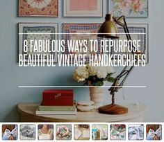 8 #Fabulous Ways to Repurpose #Beautiful Vintage #Handkerchiefs ... → DIY #Fabric