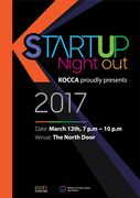 K-Startup Night Out | Sunday, March 12, 2017 | 7-10pm | The North Door: 501 Brushy St., Austin, TX 78701 | Startup pitches with live music/entertainment; free beer; after-party with good food and music | Free with RSVP: https://www.eventbrite.com/e/k-startup-night-out-2017-sxsw-event-tickets-32430311936