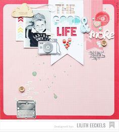 #papercraft #scrapbook #layout. The Good Life