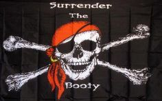 Surrender The Booty Premium 3'x 5' Pirate Flag