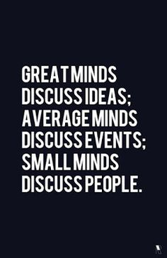 Here is Small Minds Quote Pictures for you. Small Minds Quote blaise pascal small minds are concerned with the. Small Minds Quote d. New Quotes, Change Quotes, Quotes To Live By, Funny Quotes, Life Quotes, Inspirational Quotes, Motivational Quotes, Advice Quotes, Work Quotes