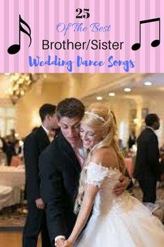 25 Of The Best Brother/Sister Wedding Dance Songs! lyrical dance, dance recital ideas, dance moms inspired Of The Best Brother/Sister Wedding Dance Songs! Country Wedding Songs, First Dance Wedding Songs, Wedding Music, Dream Wedding, Wedding Day, Wedding Goals, Wedding Themes, Wedding Tips, Wedding Stuff