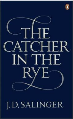 The Catcher in the Rye - Salinger