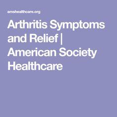 Arthritis Symptoms and Relief | American Society Healthcare