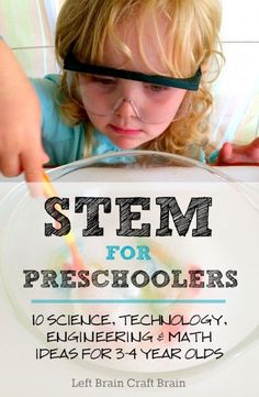 STEM for Preschoolers 10 Science, Technology, Engineering, & Math Ideas for 3 to 4 Year Olds from Left Brain Craft Brain Pin