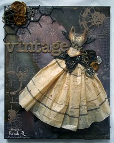 Vintage Steampunk Dress Mixed Media Canvas ~~~Scraps of Darkness~ok.com