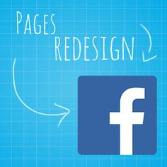 Facebook began rolling out a new design for Pages last week. We've got the low-down on what's changing and what you can do to prepare.