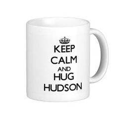 Image from http://rlv.zcache.com/keep_calm_and_hug_hudson_mug-rc30a884eb28843fb9a48f8b7c47bd7c8_x7jgr_8byvr_324.jpg.
