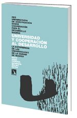 Universidad y cooperación al desarrollo : la experiencia de las universidades de la ciudad de Madrid / Silvia Arias Careaga y Estefanía Molina Bayón  L/Bc 378 ARI uni Boarding Pass, Colleges, Universe, Cities