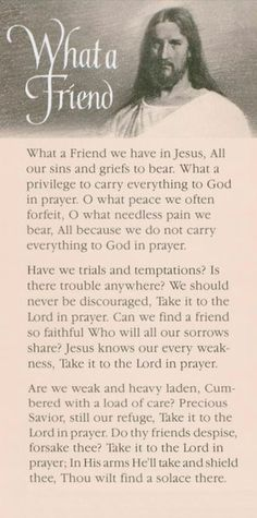 You are such a wonderful Friend & Savior! Because that is true, this has always been Warren's favorite hymn.