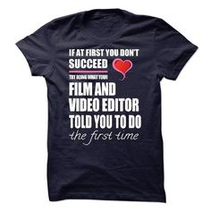 Awesome Tee I am a/an Film and Video Editor Shirts & Tees