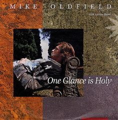 "For Sale - Mike Oldfield One Glance Is Holy Germany  7"" vinyl single (7 inch record) - See this and 250,000 other rare & vintage vinyl records, singles, LPs & CDs at http://eil.com"