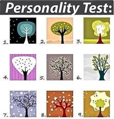 This is cool… L00K at the trees and choose the one that is immediately most appealing to you. I'm a 1.  Don't think about it too...