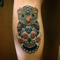 Colorful Traditional Owl With Sugar Skull Tattoo Design For Leg Calf Owl Skull Tattoos, Skull Thigh Tattoos, Mexican Skull Tattoos, Feather Tattoos, Leg Tattoos, Maori Tattoos, Tatoos, Trendy Tattoos, Tattoos For Guys