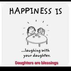 60 Inspiring Mother Daughter Quotes and Relationship Goals 22 Daughter Quotes Funny, Love You Daughter Quotes, Happy Birthday Quotes For Daughter, Baby Girl Quotes, Mother Daughter Quotes, Mommy Quotes, Son Quotes, Quotes For Kids, Happy Quotes