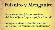 Fulanito y Menganito | origen.